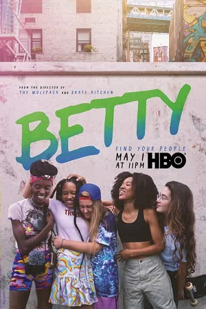 Betty (2020) S01 All Episode [Season 1] Complete Download 480p