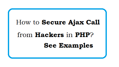 PHP - Secure Ajax Call from Hackers - Example