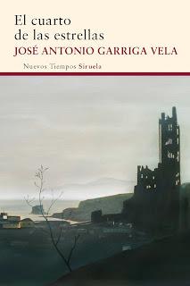 """""""El cuarto de las estrellas"""" - José Antonio Garriga Vela"""