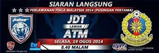 Live Streaming JDT vs ATM Piala Malaysia 19 Ogos 2014
