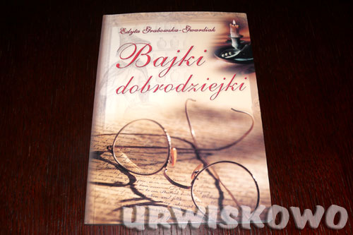 Grabowska-Gwardiak Edyta - Bajki dobrodziejki