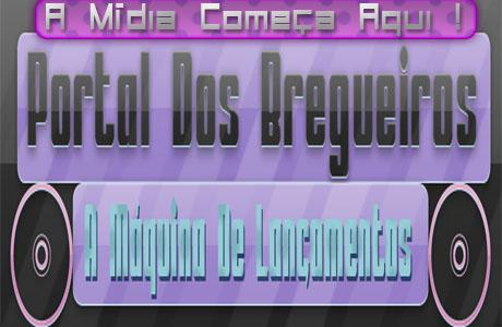 Portal Dos Bregueiros | A Mídia Começa Aqui .