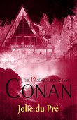 Conan - The M Series: Book Two, Coming Soon!