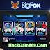 Tải hack bigfox, hack game bigfox đánh bài