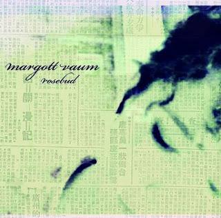 Margott Vaum Rosebud EP