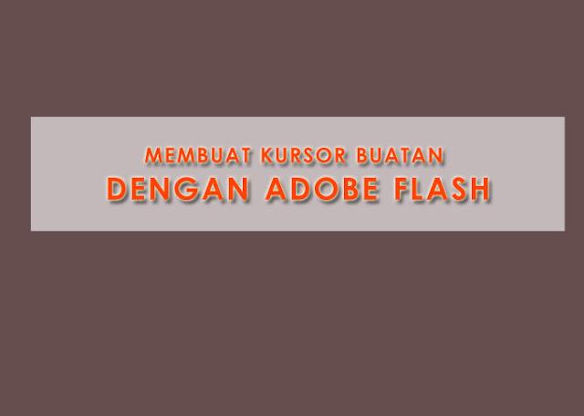 Membuat kursor buatan dengan adobe flash cs