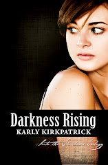 Darkness Rising, Book 2 of the Into the Shadows Trilogy
