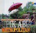 video film ftv upik abu metropolitan