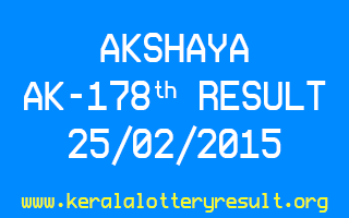 AKSHAYA AK 178 Lottery Result 25-2-2015