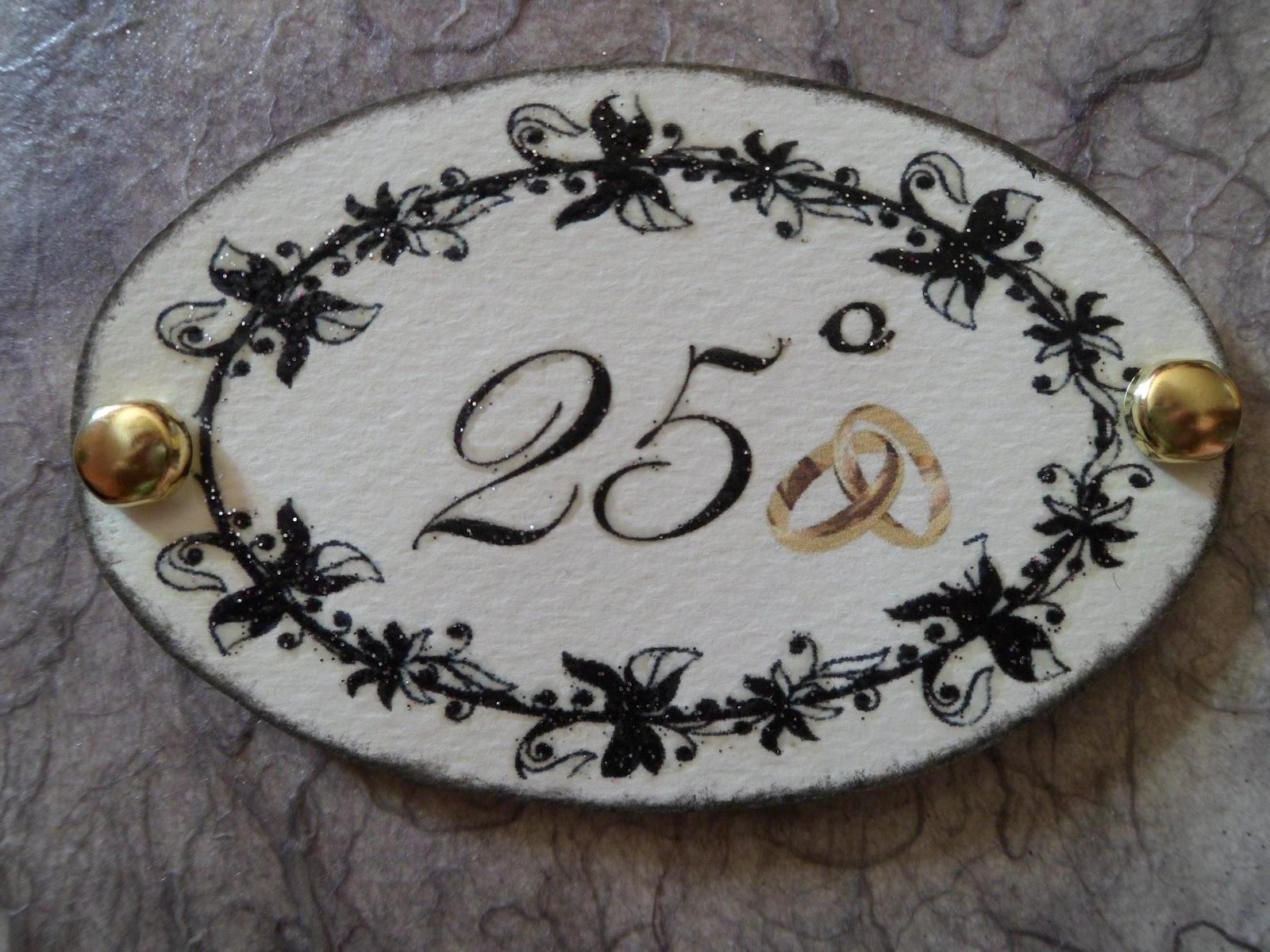 Chichi 39 s scrap card 25 anniversario di matrimonio for Anniversario di matrimonio 25