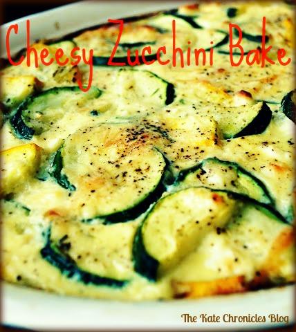 The Kate Chronicles: Cheesy Zucchini Bake