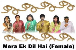 Mera Ek Dil Hai (Female)
