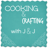 Cooking and Crafting with J&J