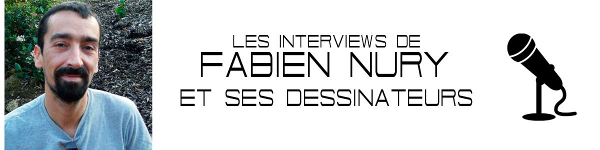 INTERVIEWS FABIEN NURY