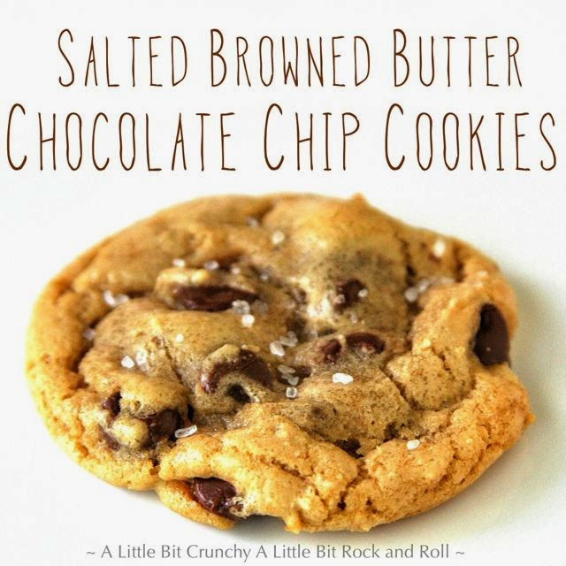... Little Bit Rock and Roll: Salted Browned Butter Chocolate Chip Cookies