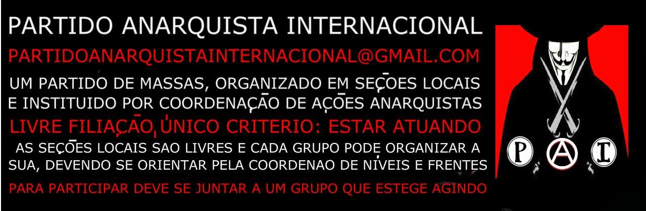 Participação no Partido Anarquista Internacional