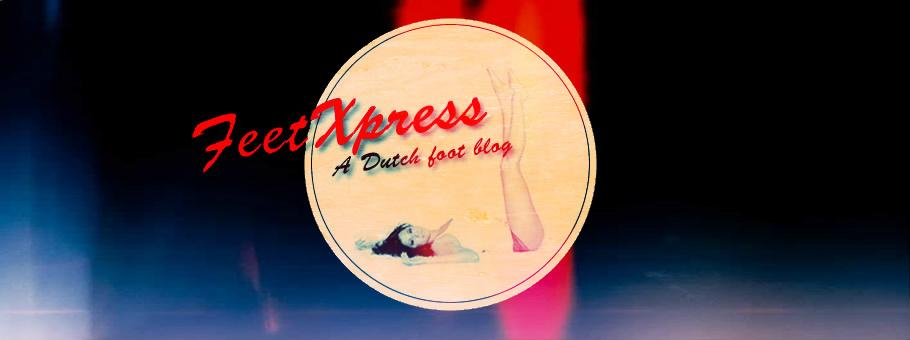 FeetXpress - A Dutch Foot Blog