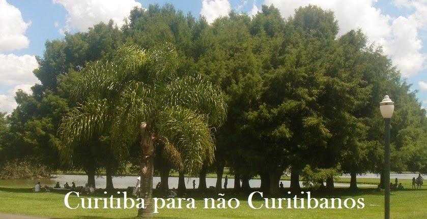 Curitiba para não Curitibanos
