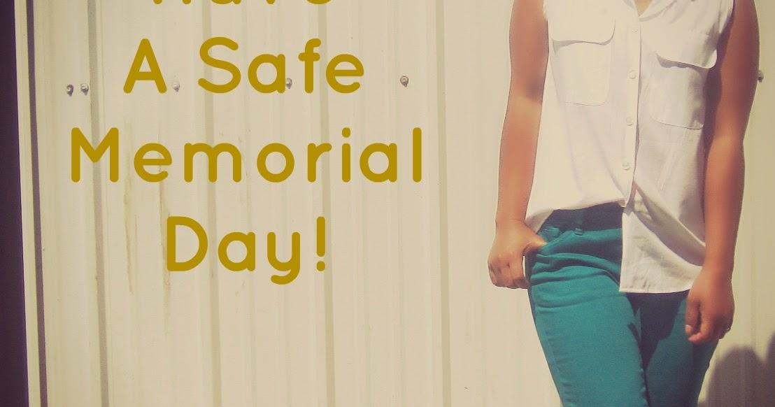 Chetopian Family: Have A Safe Memorial Day!