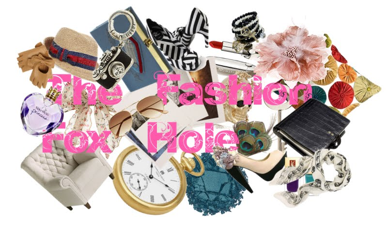 The Fashion Fox Hole