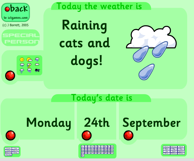 We use the daily calendar and weather reporter this is today s daily