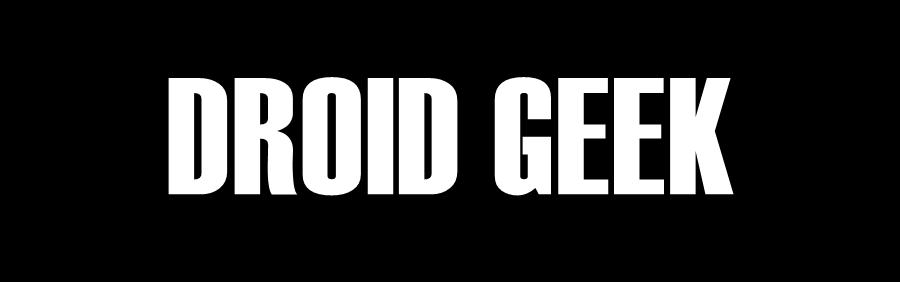 Droid Geek
