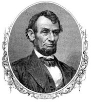 16th U.S. President  - Abraham Lincoln