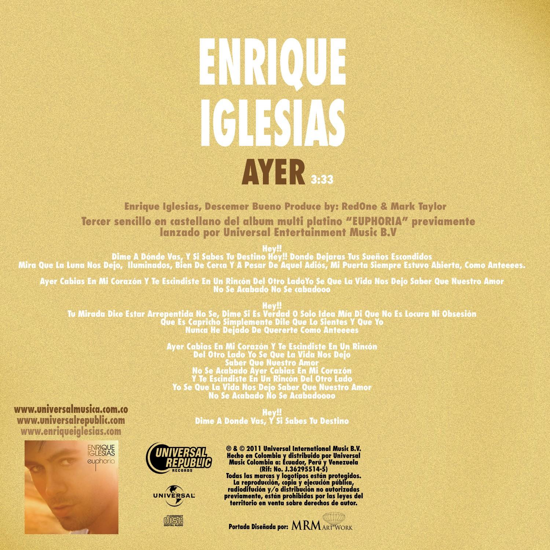 http://2.bp.blogspot.com/-zOOeU6v5R84/TjsBbwM5MFI/AAAAAAAAC6E/RGpaM1iTR9A/s1600/%255BAllCDCovers%255D_enrique_iglesias_ayer_2011_custom_cd-back.jpg