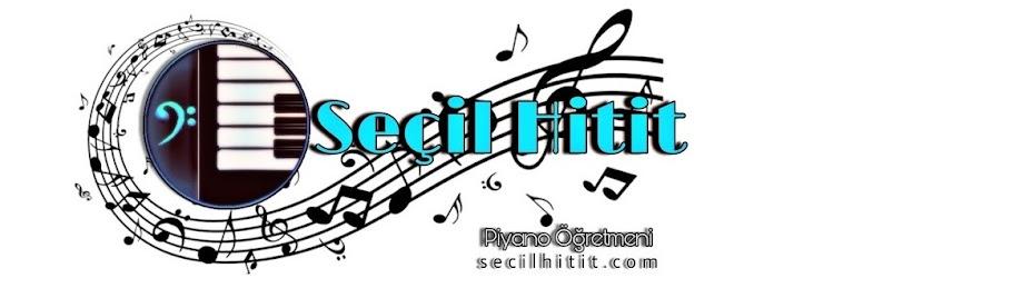 Seçil Hitit - Piyano Öğretmeni