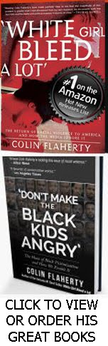 Colin Flaherty isn't afraid to write about BLACK VIOLENCE