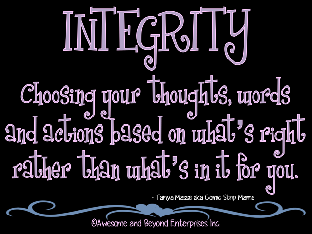 integrity shown by characters in to Creating a culture of integrity in the classroom children are not born with integrity or the behaviors we associate listen and show respect for their.