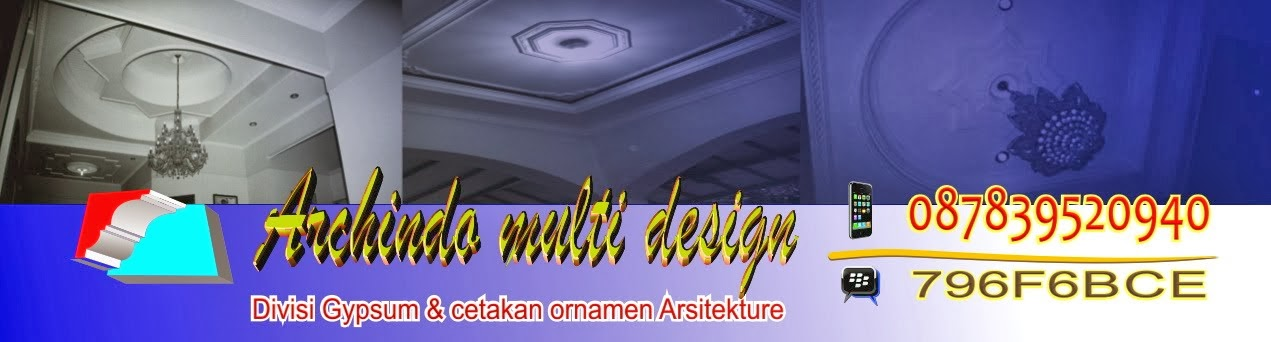 ARCHINDO MULTI DESIGN DEVISI GYPSUM