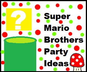 Super Mario Brothers Birthday Party