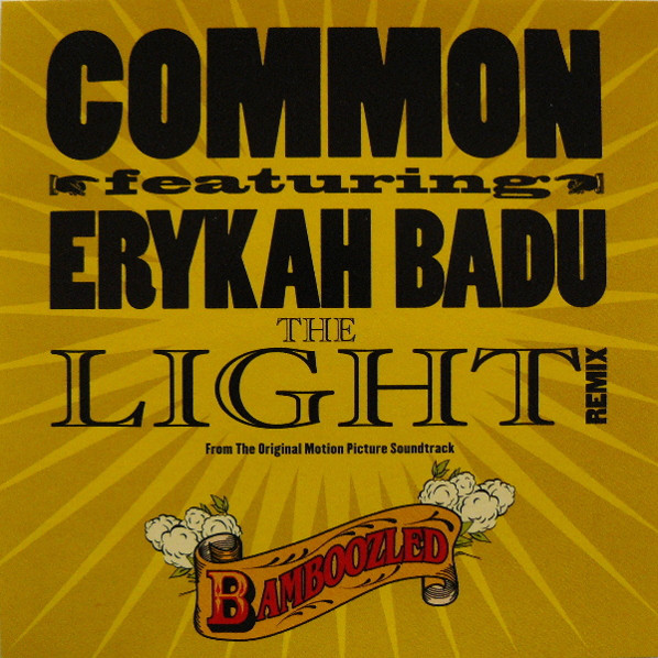 Common Featuring  Erykah Badu  ‎– The Light (Remix)