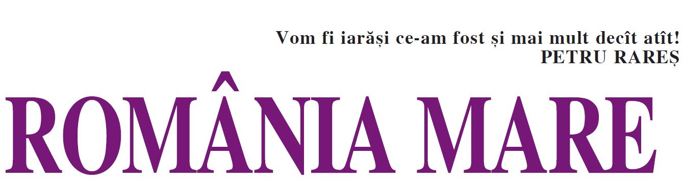 Noul site ROMANIA MARE !
