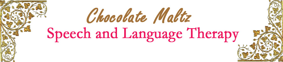 Chocolate Maltz Speech Therapy