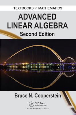 Advanced Linear Algebra (Textbooks in Mathematics) - Free Ebook Download