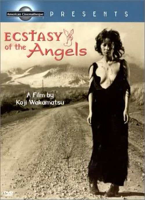 Ecstacy of the Angels AKA Tenshi no kôkotsu 1972