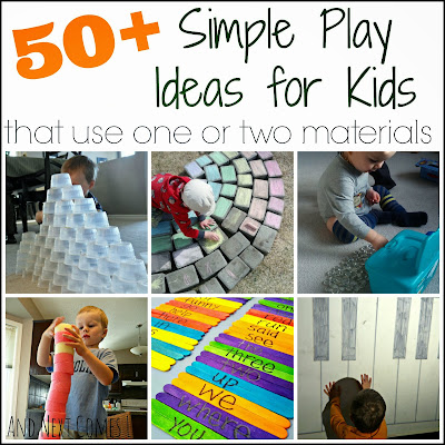 50+ simple play ideas for kids that use one or two materials from And Next Comes L
