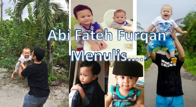 Abi Fateh Furqan Menulis..