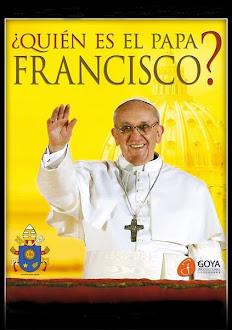 ¿Quien Es El Papa Francisco?