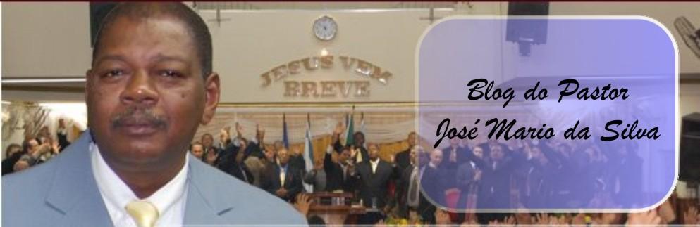 Blog do Pastor José Mario da Silva