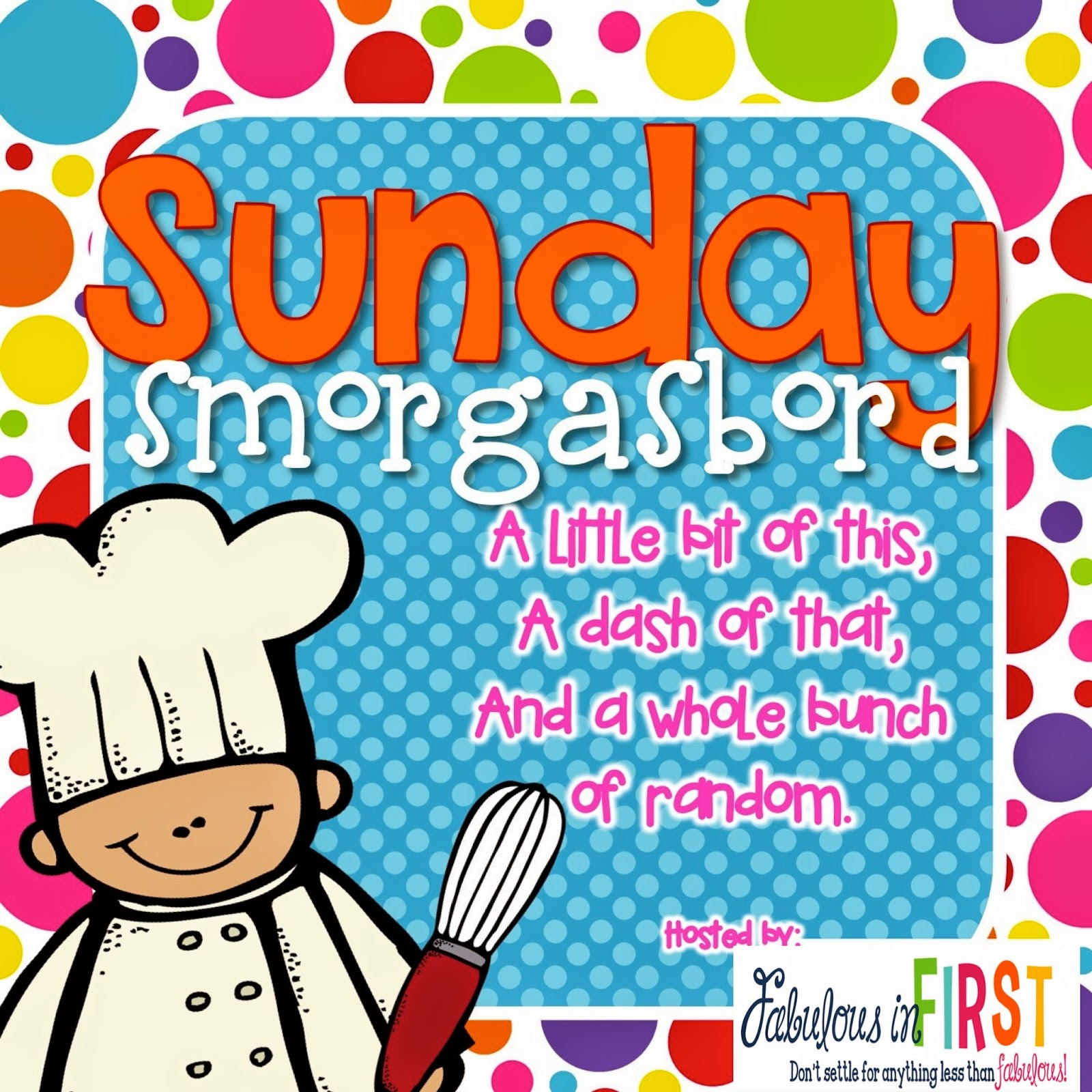 http://fabulousinfirst.blogspot.com/2014/07/sunday-smorgasbord-july-5-2014.html