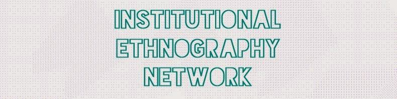 Institutional Ethnography Network