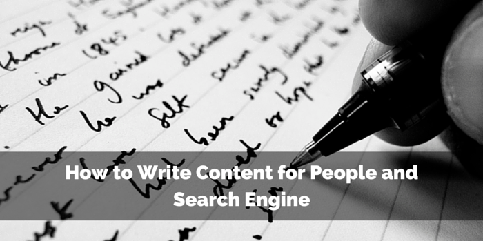 How to Write Content for People and Search Engine