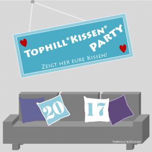 Tophill*Kissen*Party