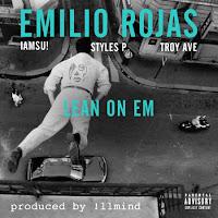 Emilio Rojas. Lean On Em