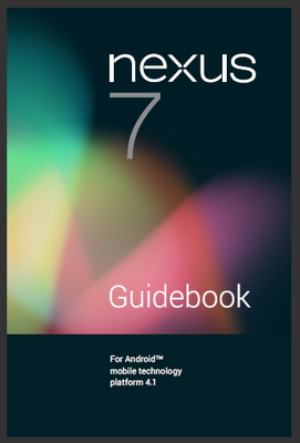 Manual Centre: GOOGLE NEXUS 7 MANUAL - Free PDF Asus Nexus Tablet User