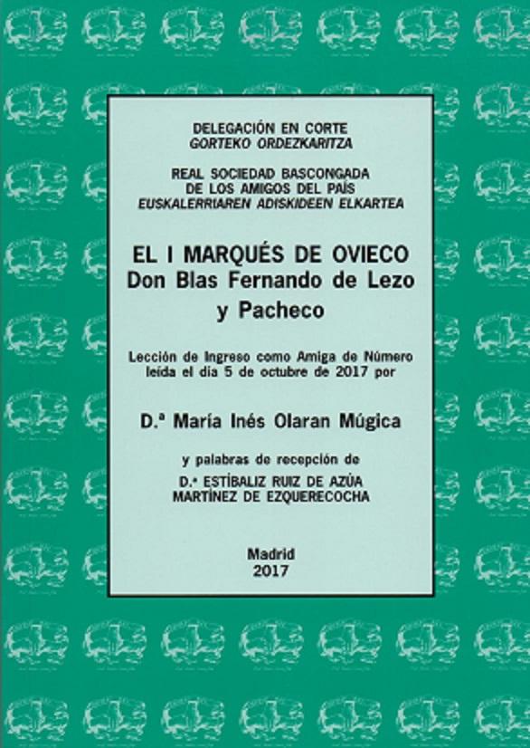 El I marqués de Ovieco, don Blas Fernando de Lezo y Pacheco