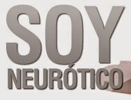 ¿Neurótico yo?
